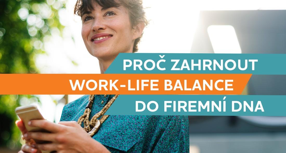 Proč zahrnout work-life balance do firemní DNA
