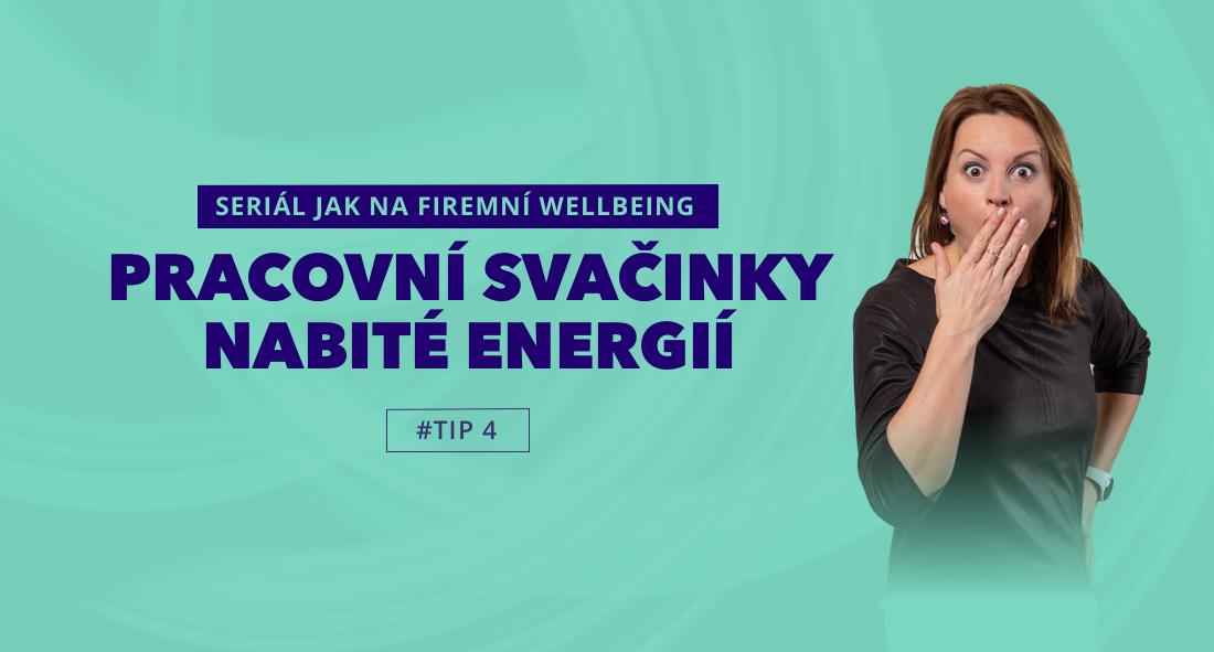 Firemní wellbeing tip #4: Pracovní svačinky nabité energií