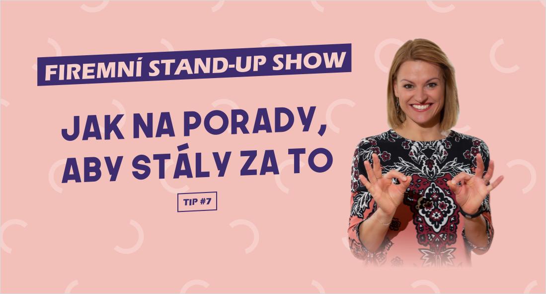 Firemní stand-up show: Jak na porady, aby stály za to